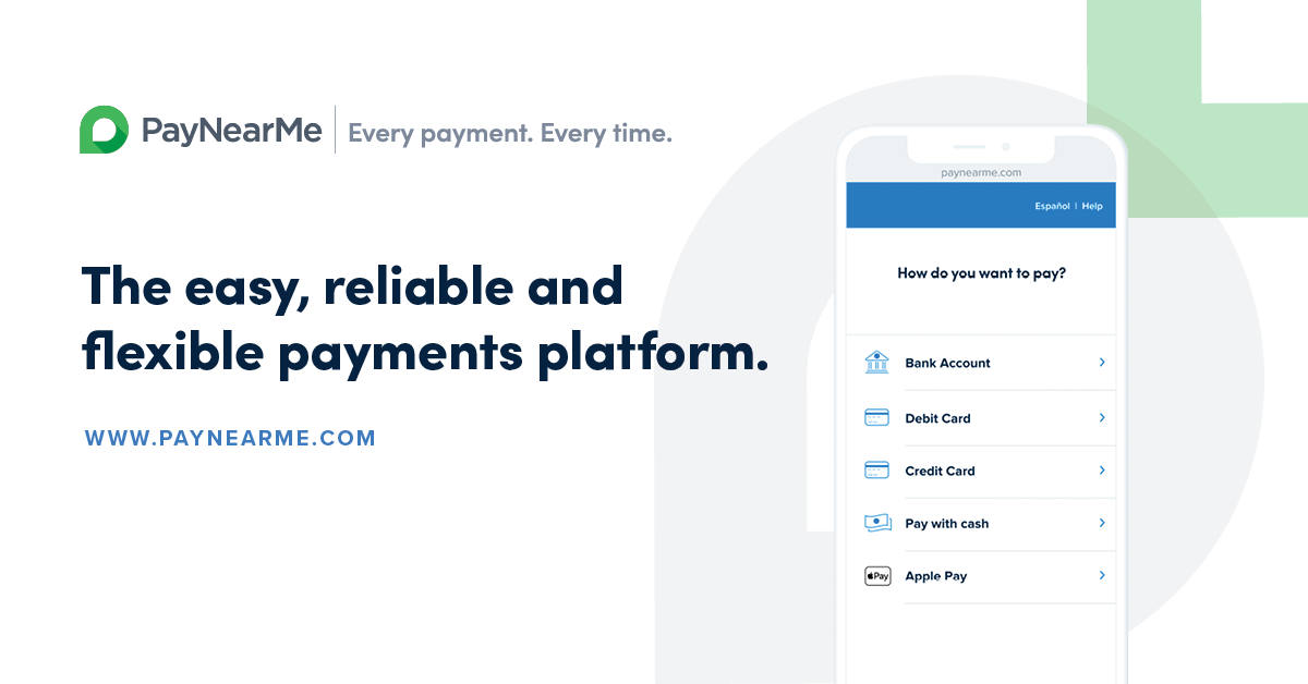 PayNearMe: Every Payment, Every Time | Electronic Payments