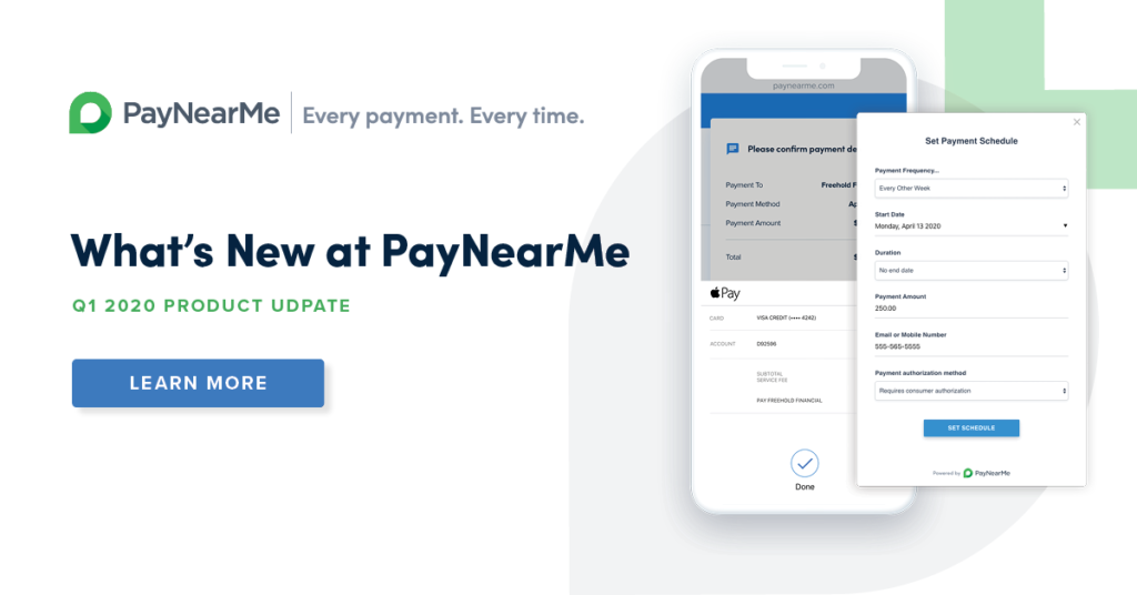 What's New at PayNearMe: Q1 2020 Edition