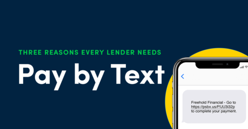 Pay by Text: Three Reasons Every Lender Should Offer It