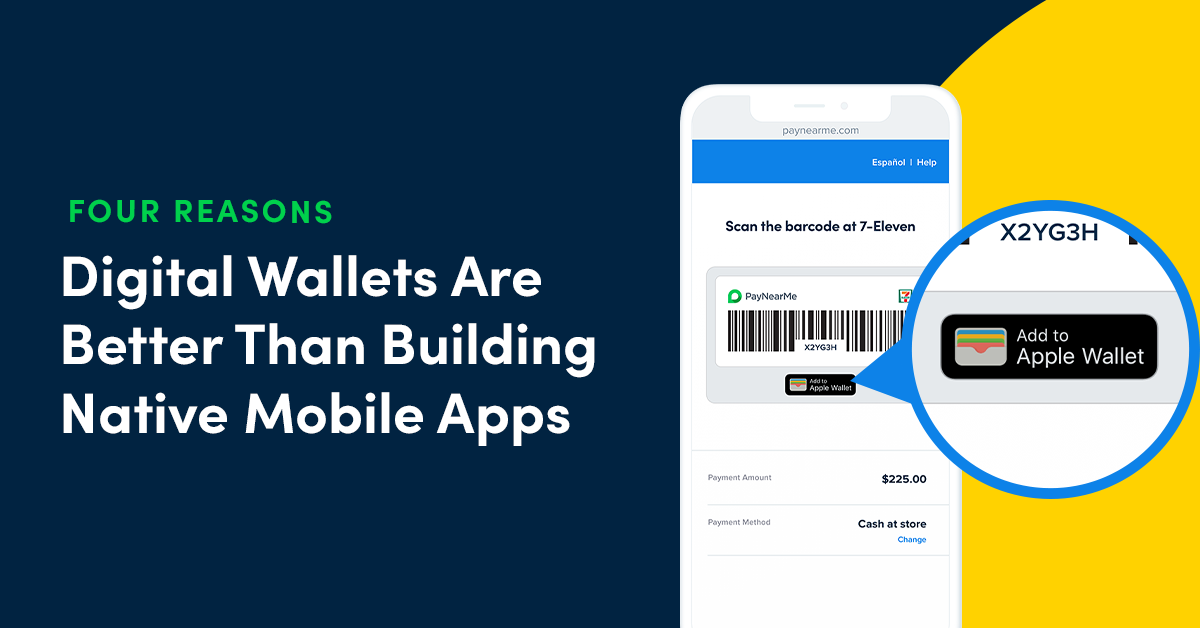 Four Reasons Digital Wallets are Better Than Building Your Own App