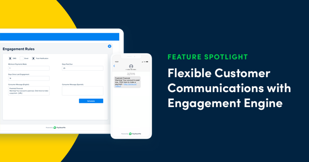 Want More Flexible Customer Communications? Try PayNearMe Engagement Engine
