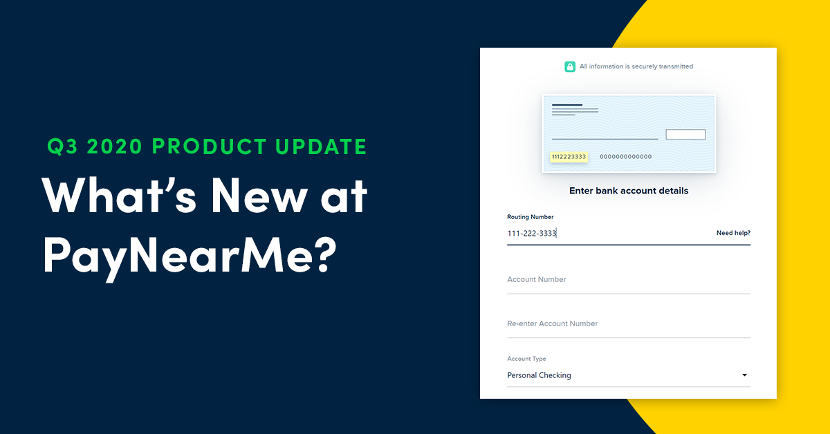 What's New at PayNearMe: Q3 2020 Edition