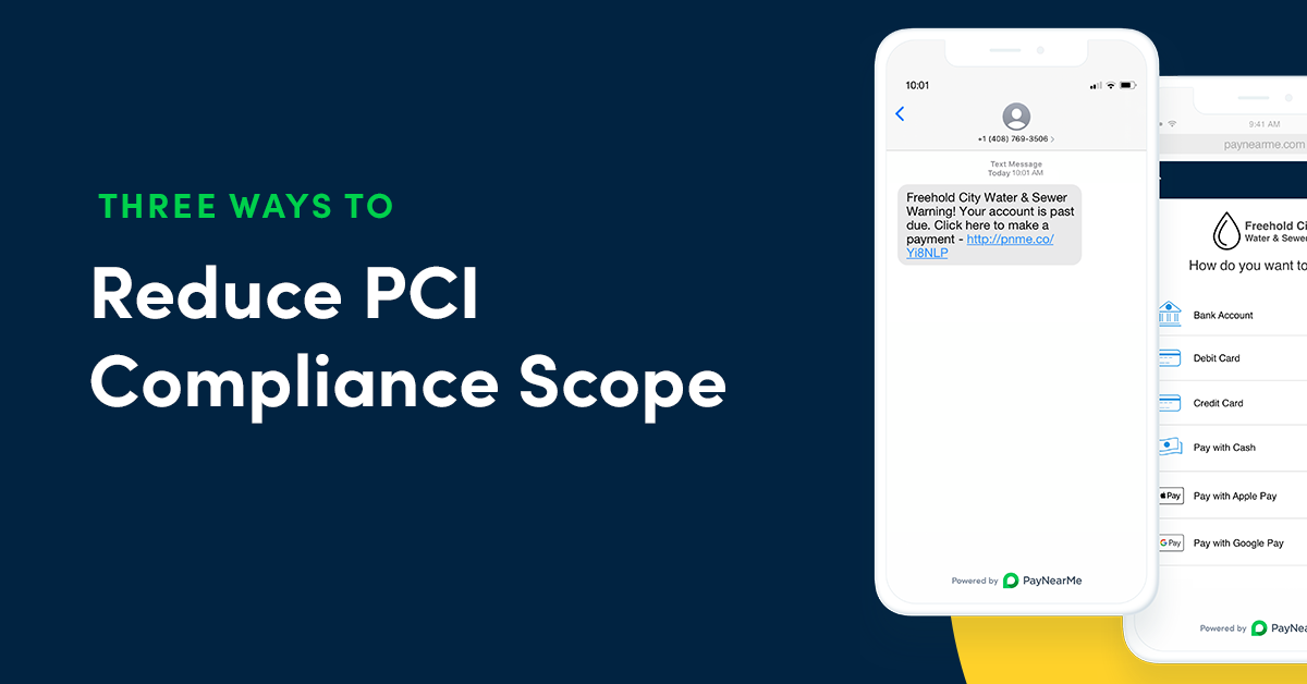 Reduce PCI Compliance Scope with These Three Payment Strategies