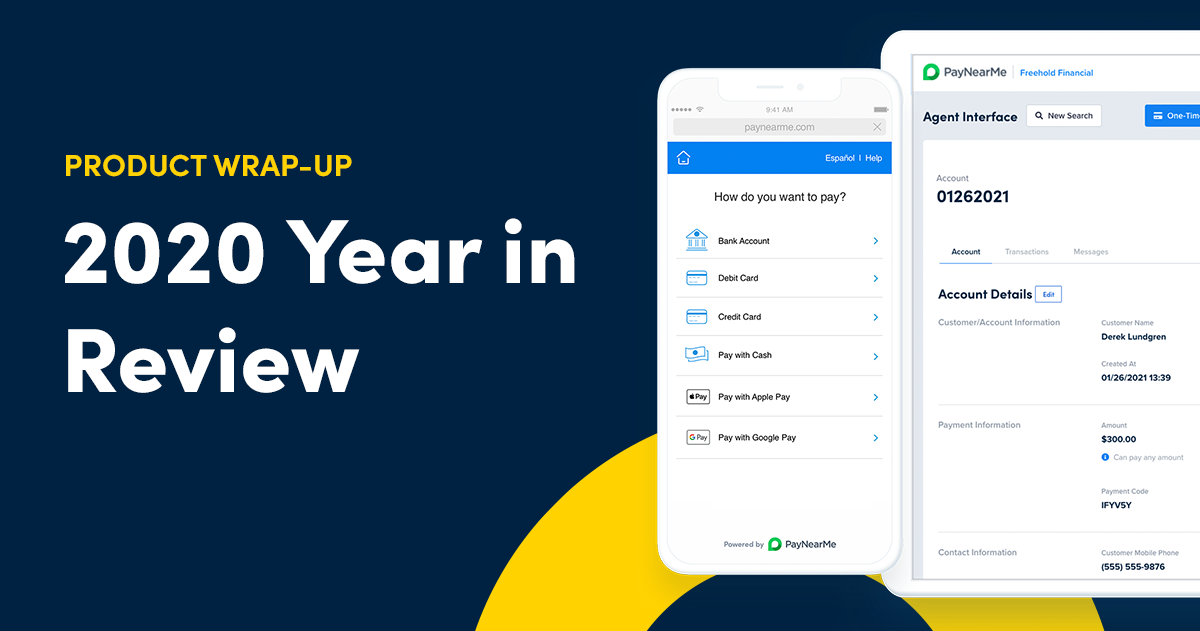 What's New at PayNearMe: 2020 Product Wrap-Up
