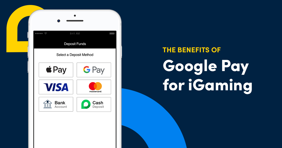 Google Pay for iGaming: A Win-Win for Operators & Players
